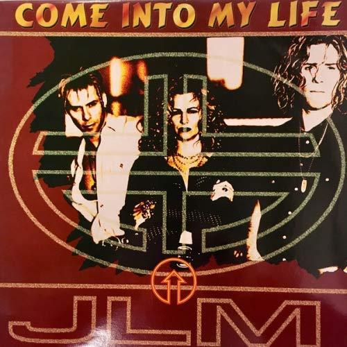 Jlm - Come Into My Life