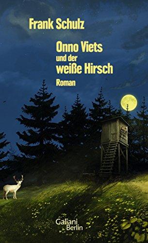 Onno Viets und der weiße Hirsch (Onno-Viets-Romane 3)