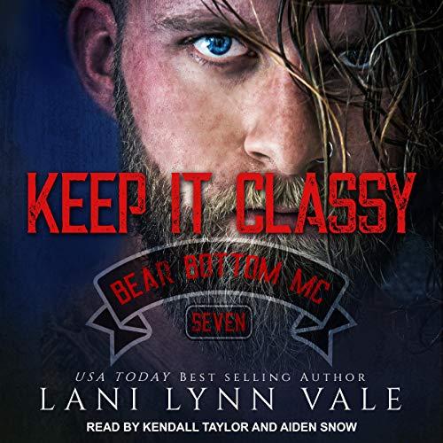 Keep It Classy: Bear Bottom Guardians MC, Book 7