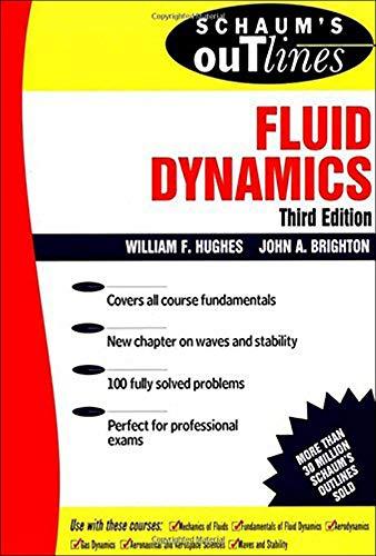 Schaum's Outline of Fluid Dynamics (Schaum's) (Schaum's Outlines)