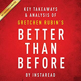 Key Takeaways & Analysis of Gretchen Rubin's Better Than Before audiobook cover art