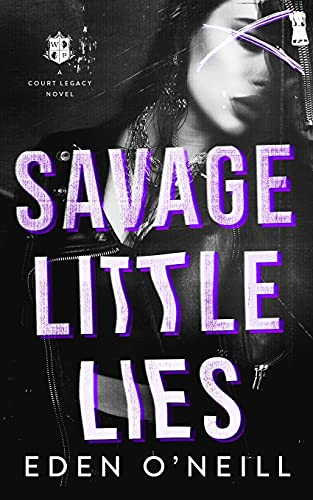 Compare Textbook Prices for Savage Little Lies: A Dark High School Bully Romance  ISBN 9798510804577 by O'Neill, Eden
