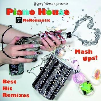 Best Hit Remixes: Piano House Mash Ups! (Gypsy Woman Presents)