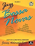 Jamey Aebersold Jazz -- Jazz Bossa Novas, Vol 31: Book & CD (Jazz Play-A-Long for All Instrumentalists and Vocalists, Vol 31)