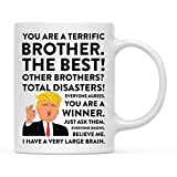 Andaz Press Funny President Donald Trump 11oz. Coffee Mug Gift, Terrific Brother, 1-Pack, Hot...