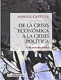 DE LA CRISIS ECONOMICA A LA CRISIS POLITICA: Una mirada crítica (LIBROS DE VANGUARDIA)