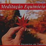 Meditação Equinócio