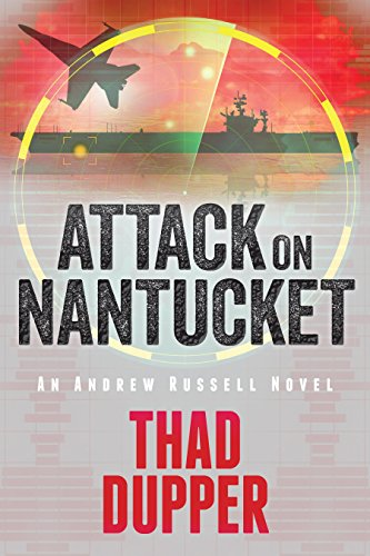 Attack on Nantucket by [Thad Dupper]