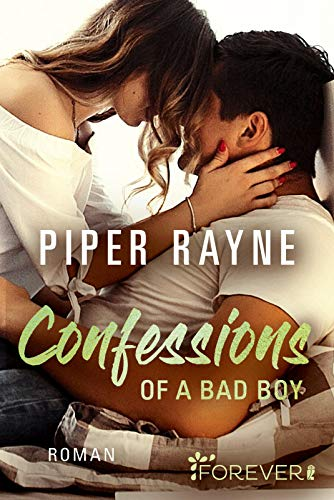 Confessions of a Bad Boy: Roman (Baileys-Serie, Band 5)