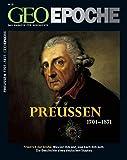 Geo Epoche 23/2006: Preußen 1701-1871: Friedrich der Große. Was vor ihm war, was nach ihm kam. Die Geschichte eines deutschen Staates - Michael Schaper
