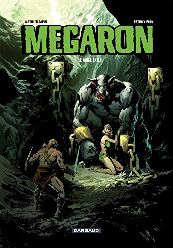Megaron - Tome 1 - Le mage exilé