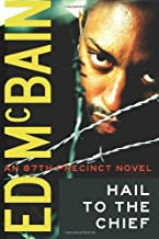 Hail to the Chief (87th Precinct Book 28)