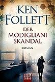 Der Modigliani-Skandal: Roman - Ken Follett