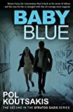 Image of Baby Blue (Stratos Gazis Series (1))