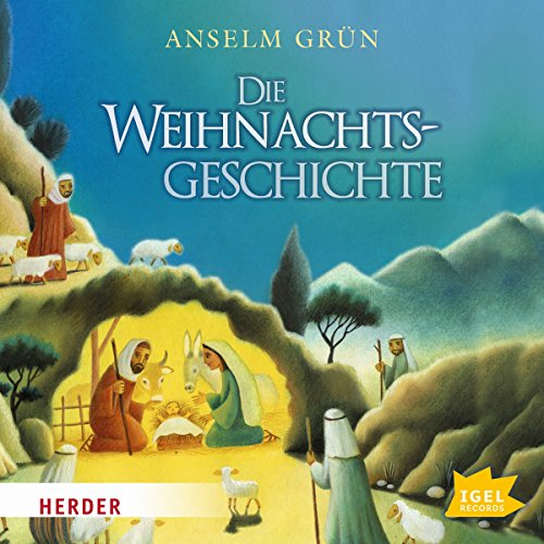 Die Weihnachtsgeschichte                   By:                                                                                                                                 Anselm Grün                               Narrated by:                                                                                                                                 Claus Dieter Clausnitzer                      Length: 30 mins     Not rated yet     Overall 0.0
