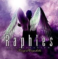 Raphles Resurrection