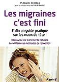 Les Migraines, c'est fini