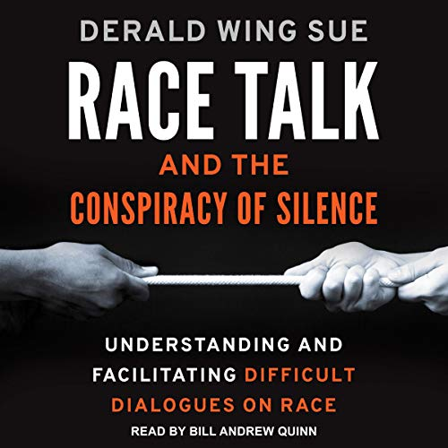 Race Talk and the Conspiracy of Silence cover art
