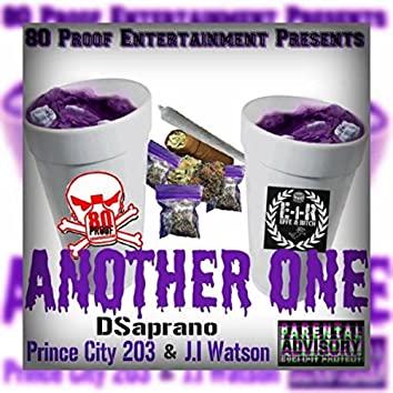 Another One (feat. Prince City 203 & J.I. Watson)