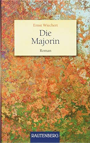Die Majorin: Roman (Rautenberg - Erzählungen/Anthologien)