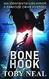 Bone Hook (Paradise Crime Mysteries Book 10)