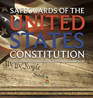 Safeguards of the United States Constitution Books on American System Grade 4 Children's Government Books