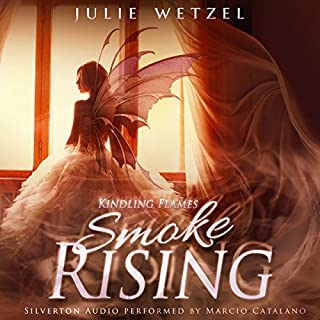 Kindling Flames: Smoke Rising     The Ancient Fire Series, Book 3              Written by:                                                                                                                                 Julie Wetzel                               Narrated by:                                                                                                                                 Marcio Catalano                      Length: 9 hrs and 30 mins     1 rating     Overall 4.0