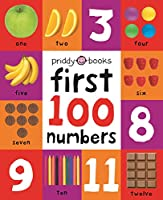 First 100 Numbers: First 100 Soft To Touch (First 100 Board Book)