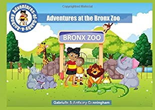 Adventures at the Bronx Zoo (Adventures of Gabby & Anthony)