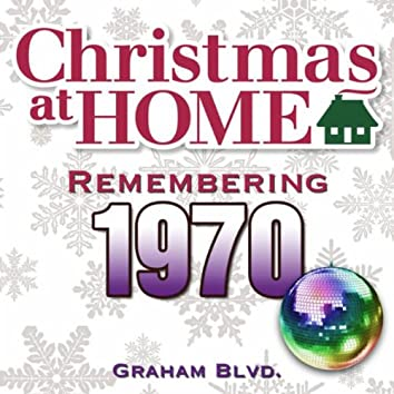 Christmas at Home: Remembering 1970