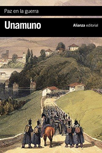 Paz en la guerra (El libro de bolsillo - Bibliotecas de autor - Biblioteca Unamuno)