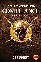 Anti-Corruption Compliance Unfiltered