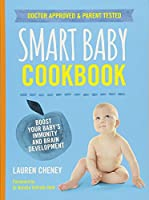 The Smart Baby Cookbook: Boost your baby's immunity and brain development
