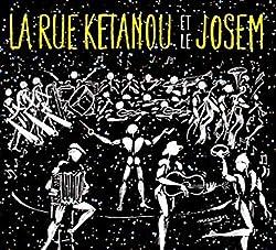 La Rue Kétanou et Le Josem (CD)