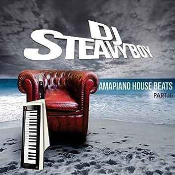 Amapiano House Beats (Pt. 3)