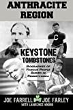 Keystone Tombstones Anthracite Region: Biographies of Famous People Buried in Pennsylvania