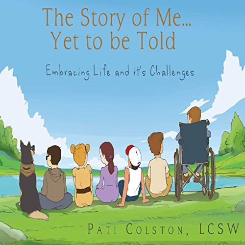 The Story of Me...Yet to Be Told audiobook cover art