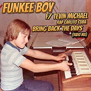Bring Back The Days (Radio Edit)