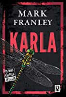 Karla (Ein Mike-Köstner-Thriller 3)
