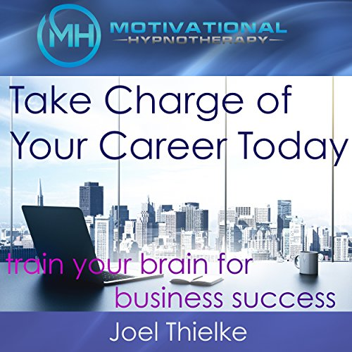 Take Charge of Your Career Today audiobook cover art