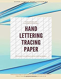 Hand Lettering Tracing Paper: Hand Lettering with Brush Pens