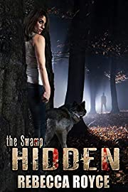 Hidden: A Paranormal Romance (The Swamp Book 1)