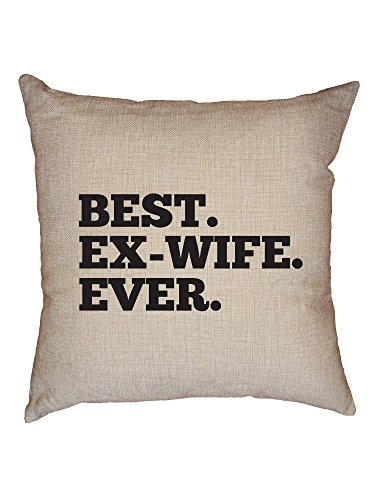Hollywood Thread Best Ex-Wife Ever - Large Graphic Divorce Decorative Linen Throw Cushion Pillow Case with Insert