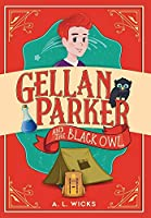 Gellan Parker and the Black Owl