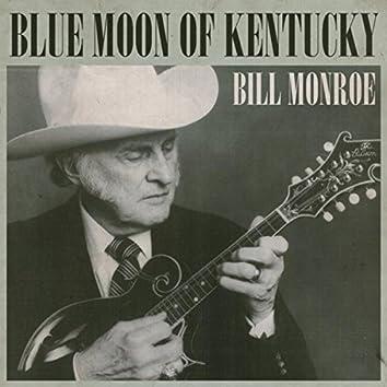 Blue Moon Of Kentucky