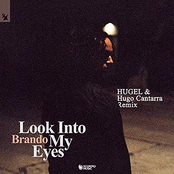 Look into My Eyes (HUGEL & Hugo Cantarra Remix)