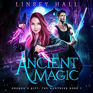 Ancient Magic     Dragon's Gift: The Huntress, Book 1              By:                                                                                                                                 Linsey Hall                               Narrated by:                                                                                                                                 Laurel Schroeder                      Length: 7 hrs     465 ratings     Overall 4.2