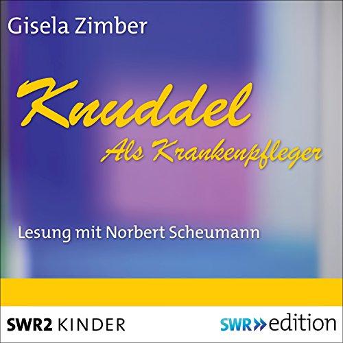 Knuddel als Krankenpfleger Titelbild