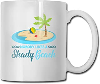 Riokk Az Nobody Likes A Shady Beach 11oz Coffee Mugs Funny Cup Tea Cup Birthday Ceramic