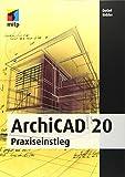 ArchiCAD 20: Praxiseinstieg (mitp Professional) - Detlef Ridder